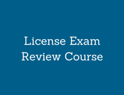 Start Date:  License Exam Review Course